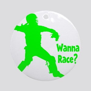 green2 Wanna Race on black Round Ornament
