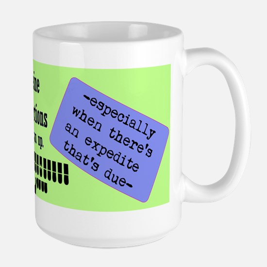 Expedite It - Large Mug