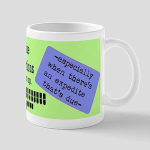 Expedite it - Mug