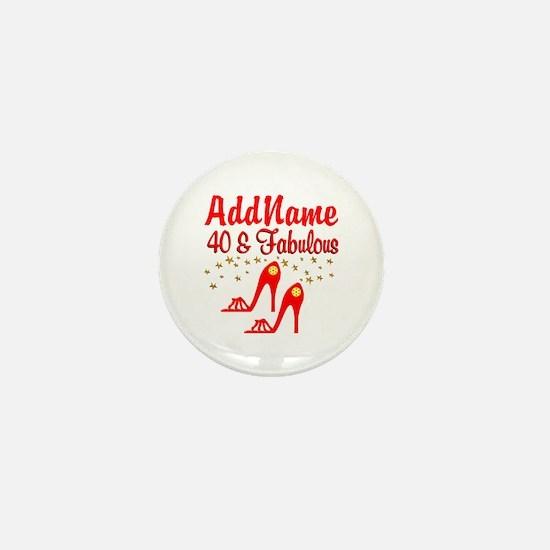 40TH STILETTO Mini Button