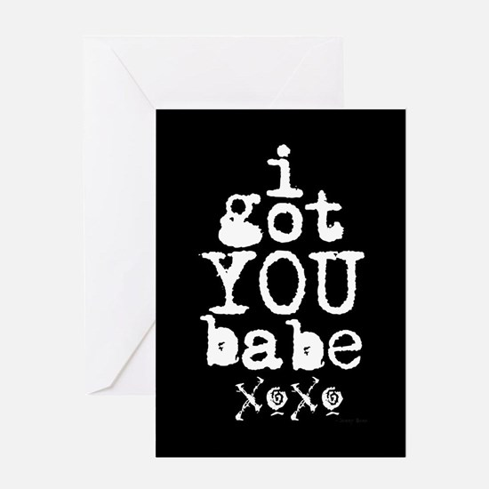 I Got You Babe Greeting Card