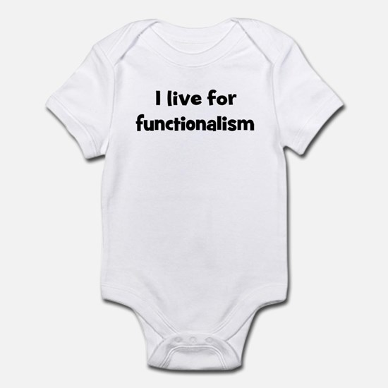 Live for functionalism Infant Bodysuit