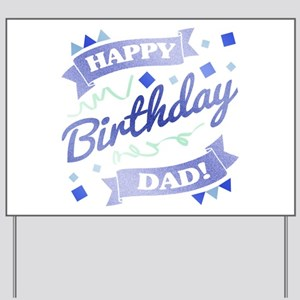 Dad's Birthday Party Yard Sign