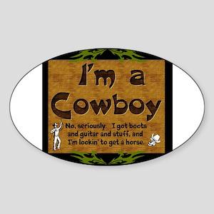 Im a Cowboy Sticker