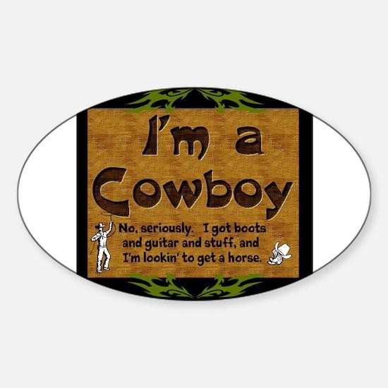 Im a Cowboy Decal