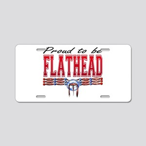 Proud to be Flathead Aluminum License Plate