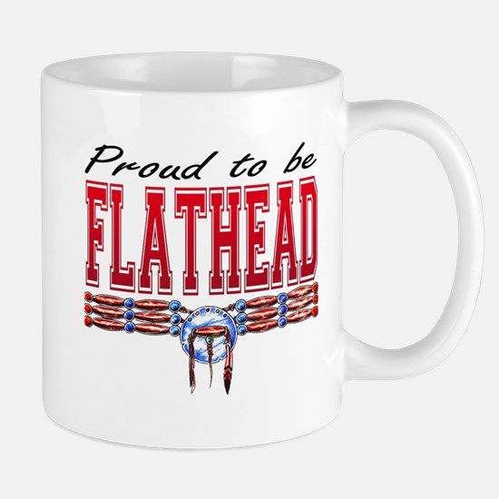 Proud to be Flathead Mug
