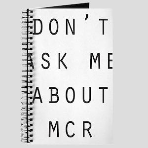 """Didn't MCR Break Up?"" Journal"