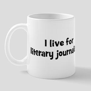 Live for literary journalism Mug