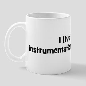 Live for instrumentation engi Mug