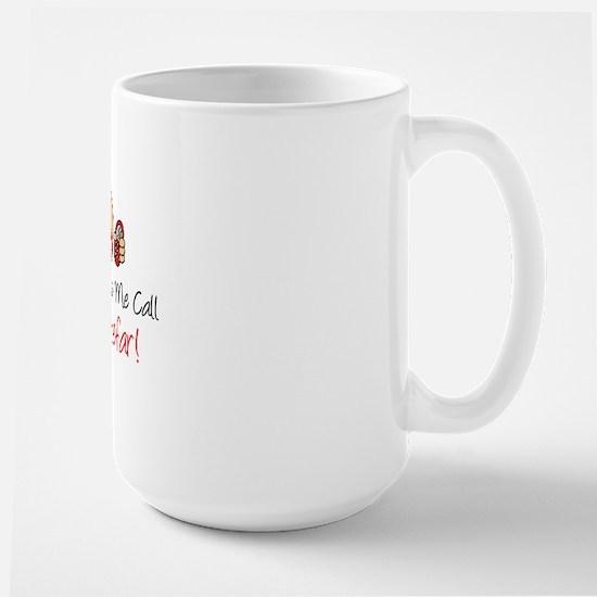 Dont Call Bedstefar Large Mug