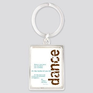 Dance the Rhythm of your Life Portrait Keychain