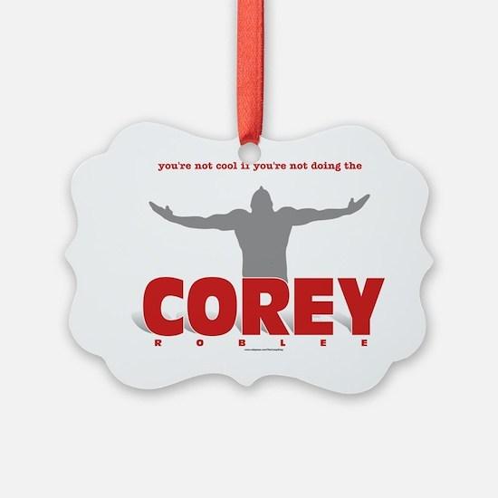 doing the COREY Ornament