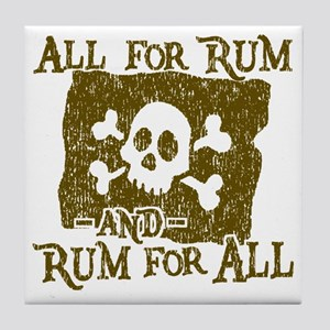 All For Rum Tile Coaster