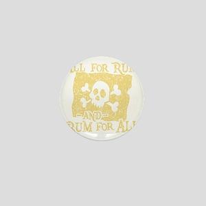 Rum For All Mini Button