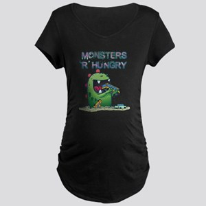 Monsters are hungry Maternity Dark T-Shirt