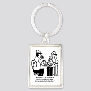 Food Lousy Even After Kitchen Re Portrait Keychain