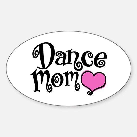 Dance Mom Sticker (Oval)