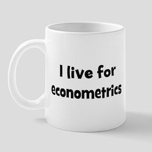 Live for econometrics Mug