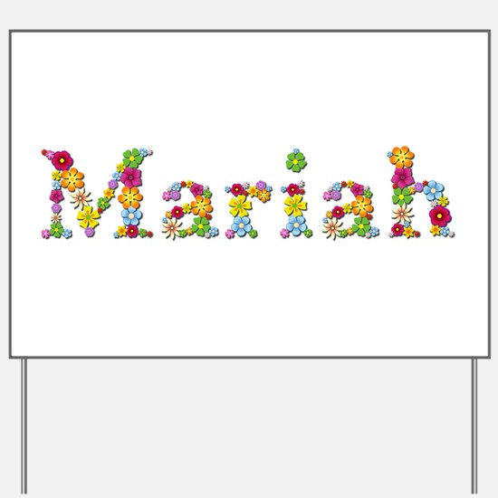 Mariah Bright Flowers Yard Sign