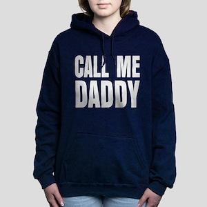 Call Me Daddy Hooded Sweatshirt