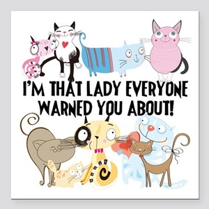 "That Cat Lady Square Car Magnet 3"" x 3"""
