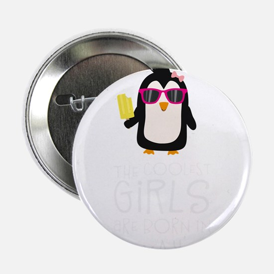 "Coolest Girls Birthday in M 2.25"" Button (10 pack)"