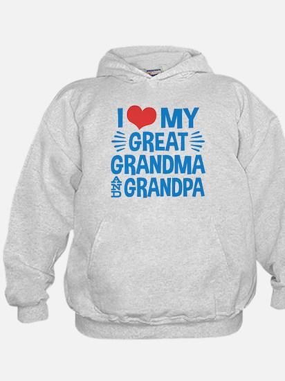 I Love My Great Grandma and Grandpa Hoodie