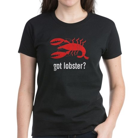 got lobster? Women's Dark T-Shirt