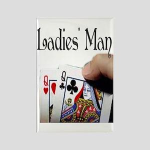 Ladies' Man Rectangle Magnet