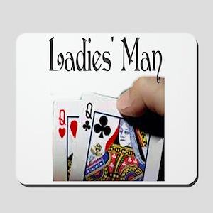 Ladies' Man Mousepad