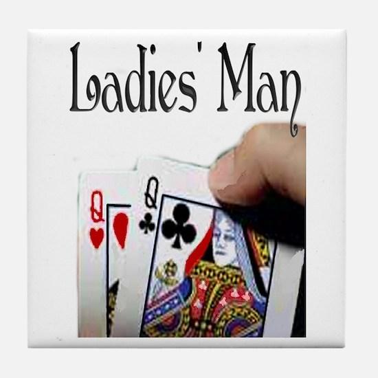 Ladies' Man Tile Coaster