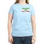 Deployment Zone Bitchy Women's Light T-Shirt