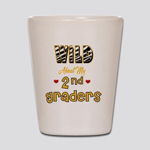 Wild about my  2nd Graders Shot Glass