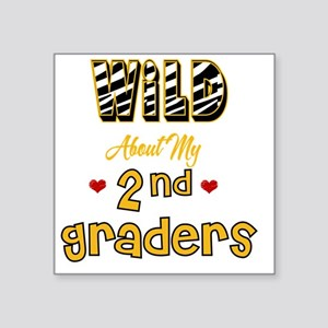 """Wild about my  2nd Graders Square Sticker 3"""" x 3"""""""