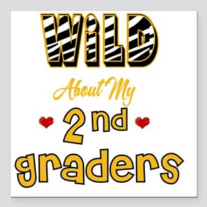 "Wild about my  2nd Grade Square Car Magnet 3"" x 3"""