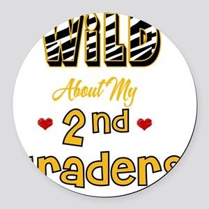 Wild about my  2nd Graders Round Car Magnet