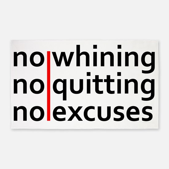 No Whining | No Quitting | No Excus 3'x5' Area Rug