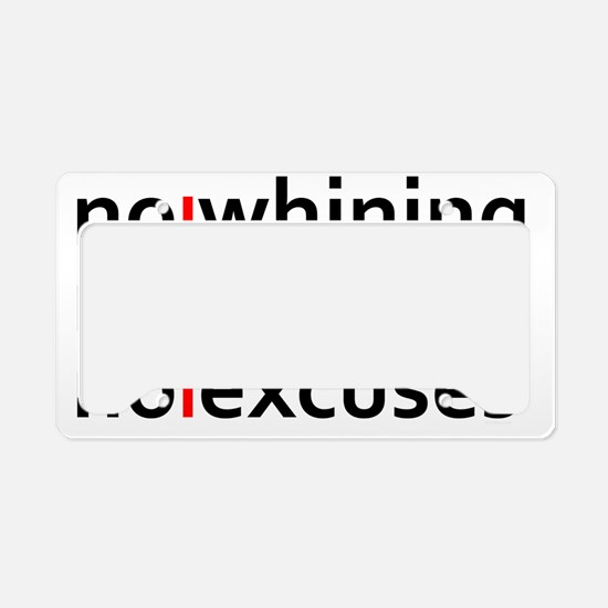 No Whining | No Quitting | No License Plate Holder