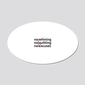No Whining | No Quitting | N 20x12 Oval Wall Decal