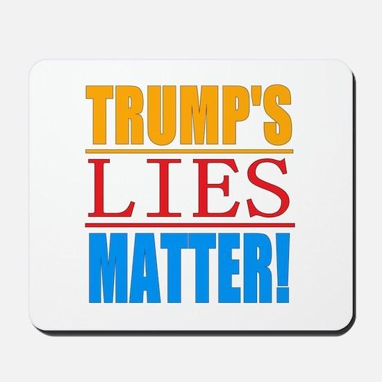 Trump's Lies Matter Mousepad