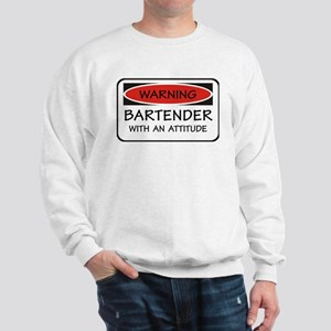Attitude Bartender Sweatshirt
