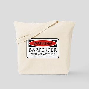 Attitude Bartender Tote Bag