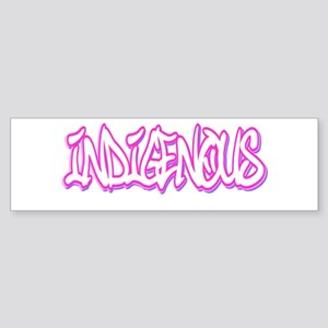 Indigenous Bumper Sticker