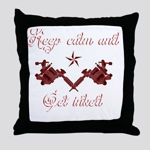 Keep calm and get inked Throw Pillow