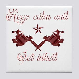 Keep calm and get inked Tile Coaster
