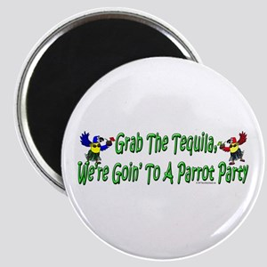 Grab The Tequila Magnet