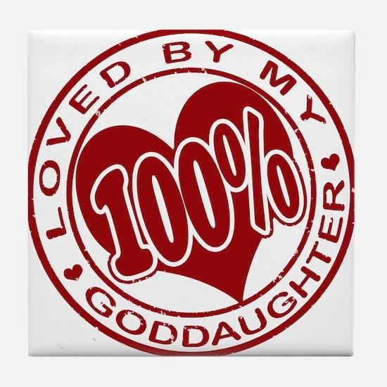 100% Loved By My GodDaughter Tile Coaster