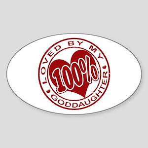 100% Loved By My GodDaughter Oval Sticker