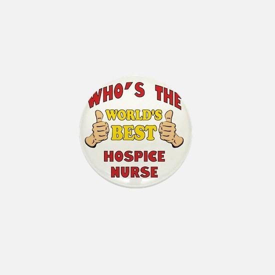 Thumbs Up Worlds Best Hospice Nurse Mini Button